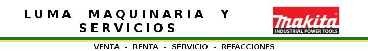 Luma Maquinaria y Servicios - Monterrey, N.L. Mexico
